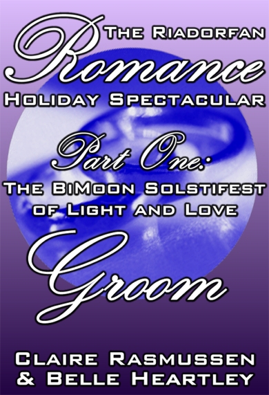 The BiMoon Solstifest of Light and Love Groom